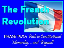 PHASE TWO:   Path to Constitutional Monarchy…and Beyond!