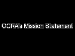 OCRA's Mission Statement