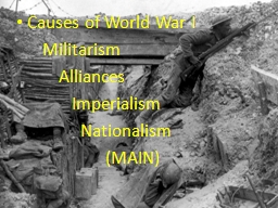 Causes of World War I        Militarism PowerPoint PPT Presentation