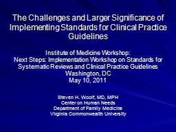 The Challenges and Larger Significance of Implementing Standards for Clinical Practice Guidelines