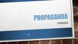 Propaganda Definition Propaganda is biased information