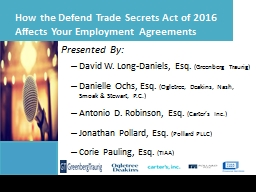 How the Defend Trade Secrets Act of 2016 Affects Your Employment