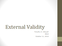 External Validity Timothy M.
