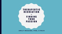 Therapeutic Recreation  �