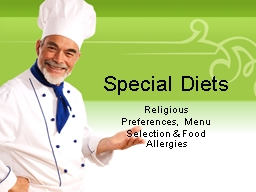 Special  Diets Religious Preferences,  Menu Selection & Food Allergies