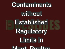 Addressing Chemical Contaminants without Established Regulatory Limits in Meat, Poultry, and Egg Pr