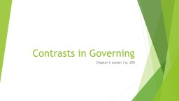 Contrasts in Governing Chapter 6 Lesson 3 p. 208
