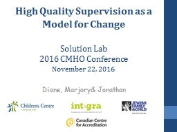 High Quality Supervision as a Model for Change