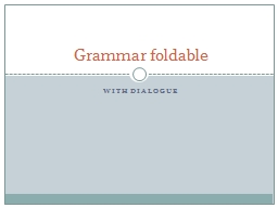 With dialogue Grammar foldable PowerPoint PPT Presentation