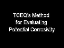 TCEQ's Method for Evaluating Potential Corrosivity