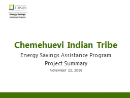 Chemehuevi Indian Tribe Energy Savings Assistance Program