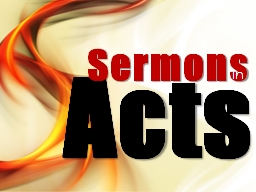 Acts Sermons in Definition of �Sermon�