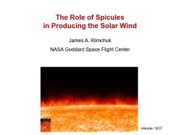 The Role of Spicules in Producing the Solar Wind