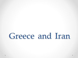 Greece and Iran  Ancient Iran (Persia)