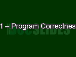 11 – Program Correctness PowerPoint PPT Presentation