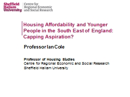 Housing Affordability and Younger People in the South East of England: Capping Aspiration?