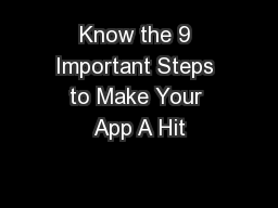 Know the 9 Important Steps to Make Your App A Hit