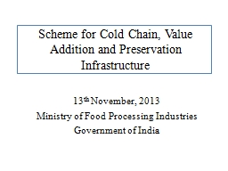 Scheme for Cold Chain, Value Addition and Preservation Infrastructure