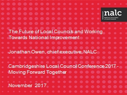 The Future of Local Councils and Working Towards National Improvement PowerPoint PPT Presentation