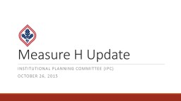 Measure H   Update Citizen's bond oversight committee (CBOC)