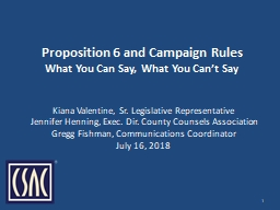 Proposition 6 and Campaign Rules