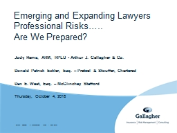 Emerging and Expanding Lawyers Professional Risks…..