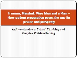 An Introduction to Critical Thinking and Complex Problem Solving