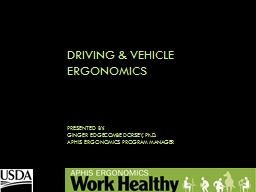 DRIVING  & Vehicle  Ergonomics