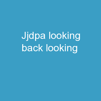 JJDPA :  Looking  Back, Looking