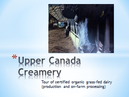 Tour of  certified organic grass-fed