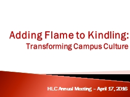 Adding Flame to Kindling: PowerPoint PPT Presentation
