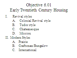 Objective 6.01 Early Twentieth Century Housing