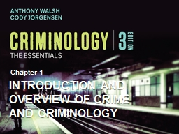 Introduction and Overview of Crime and Criminology