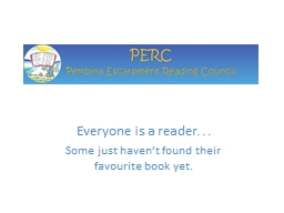 Everyone is a reader. . . PowerPoint PPT Presentation