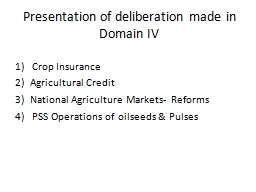 Presentation of deliberation made in Domain IV