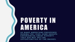 Poverty in America As many Americans prospered during the 1920s, some groups experienced great pove