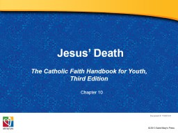 Jesus'  Death The Catholic Faith Handbook for Youth, Third Edition