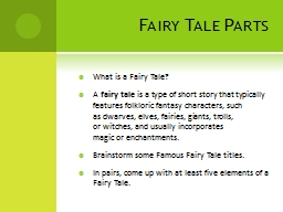 Fairy Tale Parts What is a Fairy Tale?