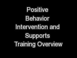 Positive Behavior Intervention and Supports Training Overview