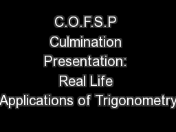 C.O.F.S.P Culmination Presentation: Real Life Applications of Trigonometry