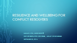 Resilience and Wellbeing for Conflict Resolvers