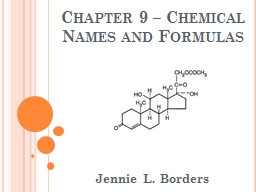 Chapter 9 – Chemical Names and Formulas