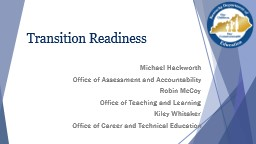 Transition  Readiness PowerPoint PPT Presentation