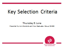 Key Selection Criteria Thursday 9 June
