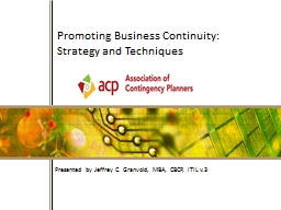 1 Promoting Business Continuity:   Strategy and Techniques