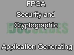 FPGA Security and Cryptographic       Application Generating