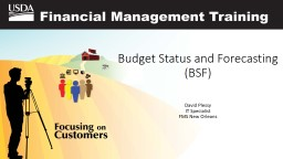 Budget Status and Forecasting (BSF)