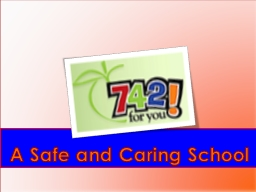 A Safe and Caring School