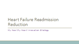 Heart Failure Readmission Reduction