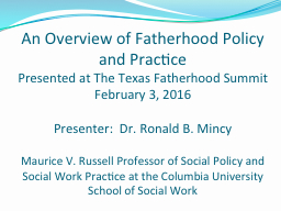 A n  Overview of Fatherhood Policy and